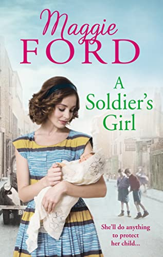 A Soldier's Girl by Maggie Ford