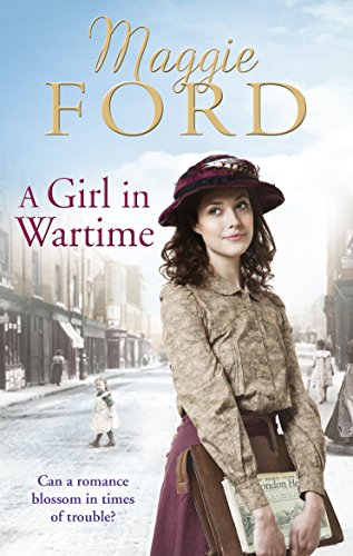 A Girl in Wartime by Maggie Ford