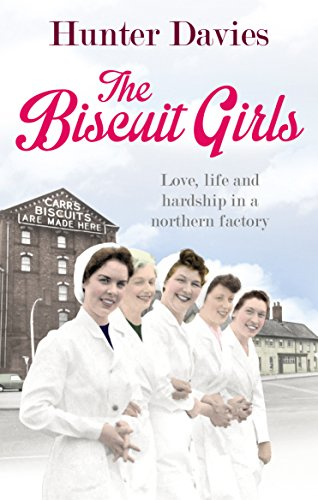 The Biscuit Girls by Hunter Davies