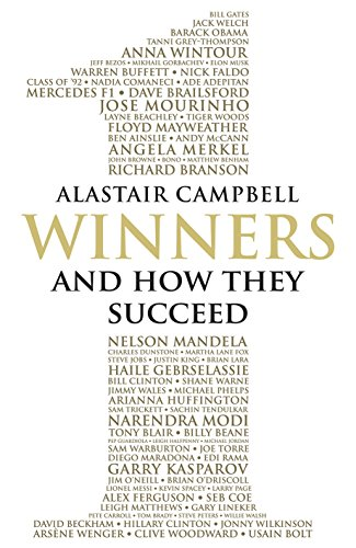 Winners: And How They Succeed by Alastair Campbell
