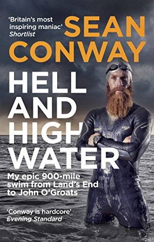 Hell and High Water By Sean Conway