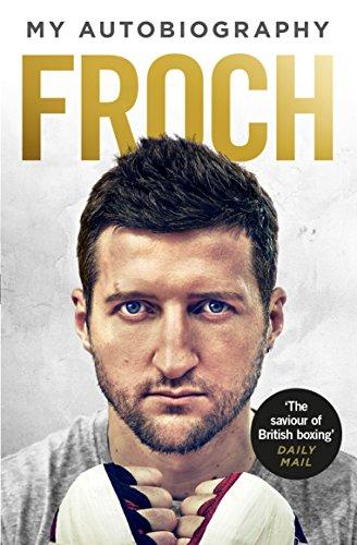 Froch By Carl Froch