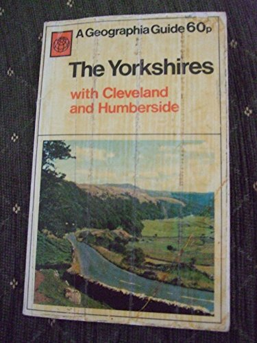 The Yorkshires with Cleveland and Humberside : Guide (A Geographia guide) By Gavin Gibbons