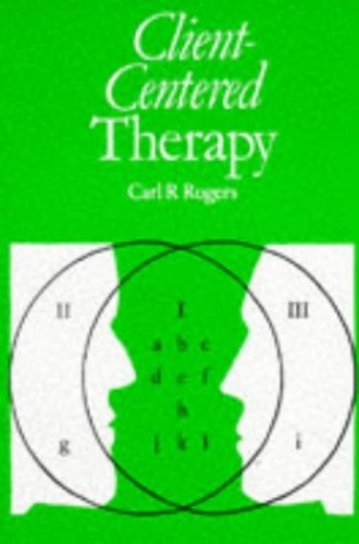 Client Centred Therapy by Carl R. Rogers