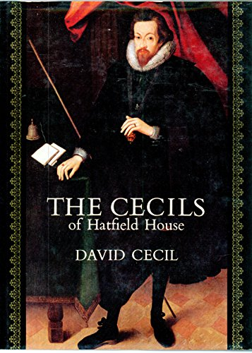 Cecils of Hatfield House By David Cecil