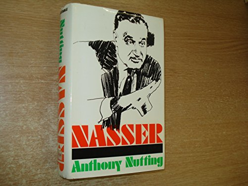 Nasser By Anthony Nutting