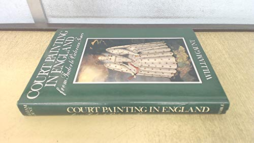 Court Painting in England By William Gaunt