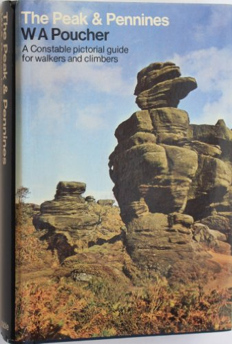 Peak & Pennines 3rd Edn By William Arthur Poucher