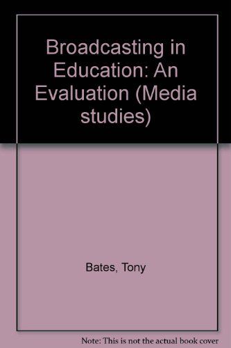 Broadcasting in Education By Tony Bates