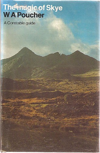 The Magic of Skye By William Arthur Poucher