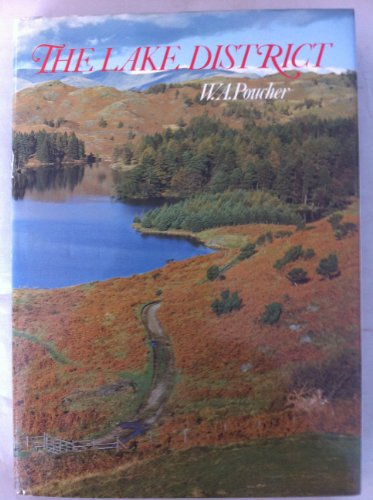 The Lake District By William Arthur Poucher