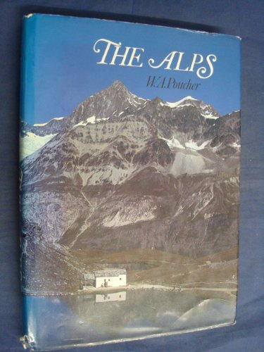 The Alps By William Arthur Poucher