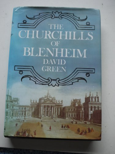 Churchills of Blenheim By David Green