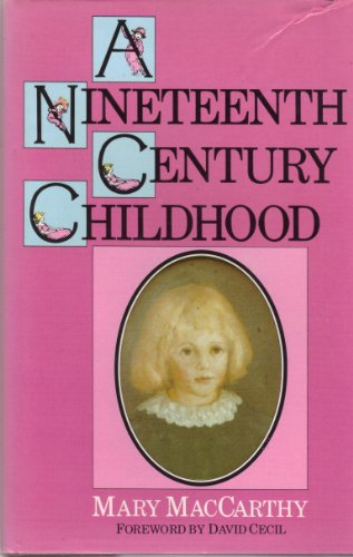 Nineteenth Century Childhood By Mary McCarthy