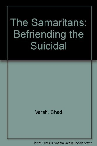 The Samaritans: Befriending the Suicidal By Chad Varah