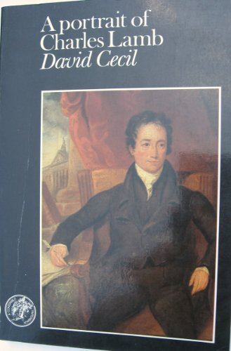 A Portrait of Charles Lamb By David Cecil