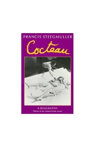 Cocteau: A Biography By Francis Steegmuller