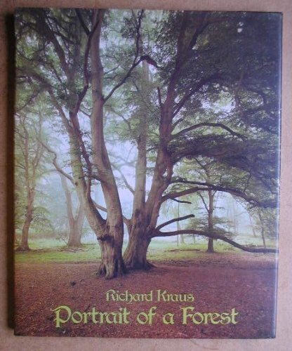 Portrait Of A Forest By Richard Kraus
