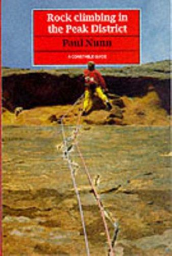 Rock Climbing in the Peak District By Paul J. Nunn