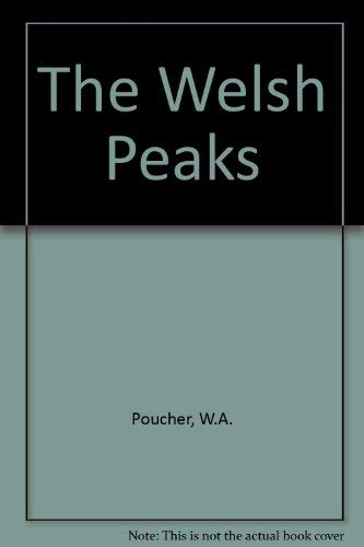 Welsh Peaks 9th Edition By William Arthur Poucher