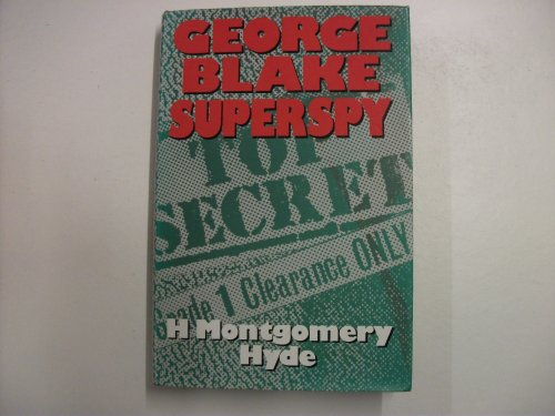 George Blake By H.Montgomery Hyde