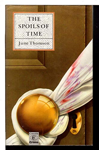The Spoils of Time By June Thomson