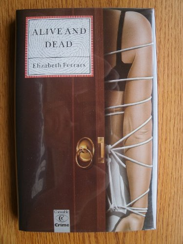 Alive and Dead By Elizabeth Ferrars