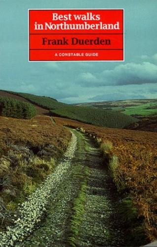 Best Walks in Northumberland By Frank Duerden