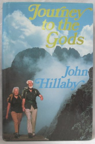 Journey to the Gods By John Hillaby