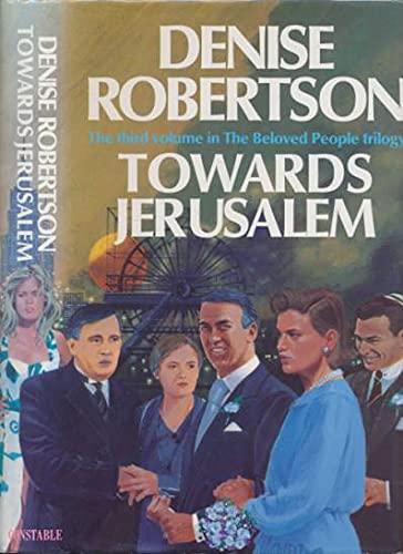 Towards Jerusalem By Denise Robertson