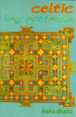 Celtic Key Patterns By Iain Bain