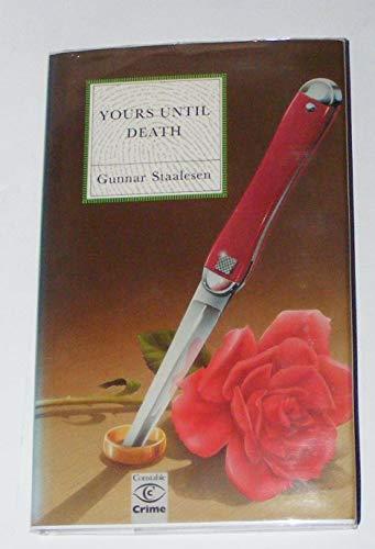 Yours Until Death By Gunnar Staalesen
