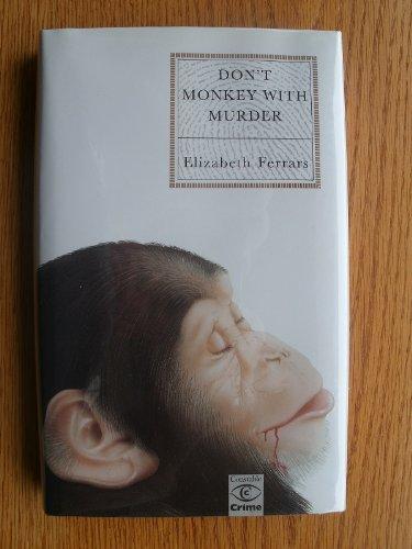 Don't Monkey with Murder By Elizabeth Ferrars