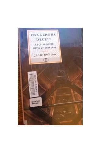 Dangerous Deceit By Janie Bolitho