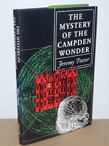 The Mystery of the Campden Wonder By Jeremy Potter