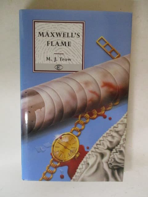 Maxwell's Flame By M. J. Trow