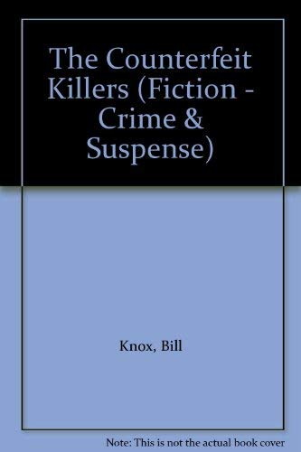 The Counterfeit Killers By Bill Knox