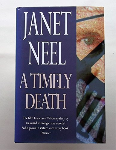 A Timely Death (Fiction - crime & suspense) By Janet Neel