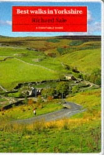 Best Walks in Yorkshire By Richard Sale