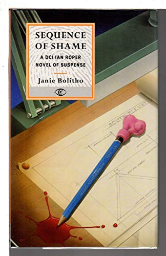 Sequence Of Shame (Constable crime) by Janie Bolitho