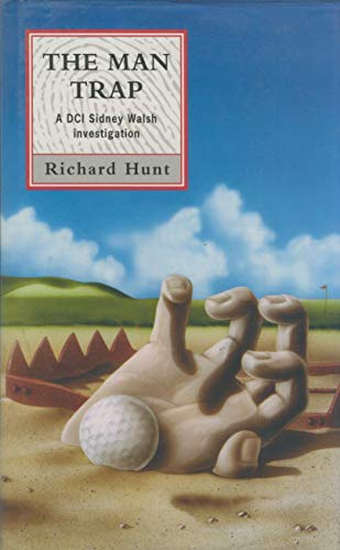 The Mantrap By Richard Hunt