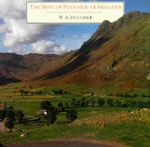 The Best of Poucher's Lakeland By Walter A. Poucher