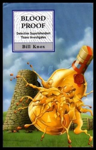 Blood Proof By Bill Knox