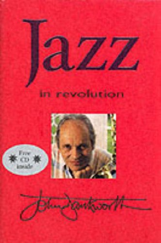 Jazz in Revolution By John Dankworth