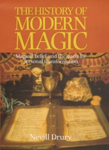 The History of Modern Magic By Nevill Drury