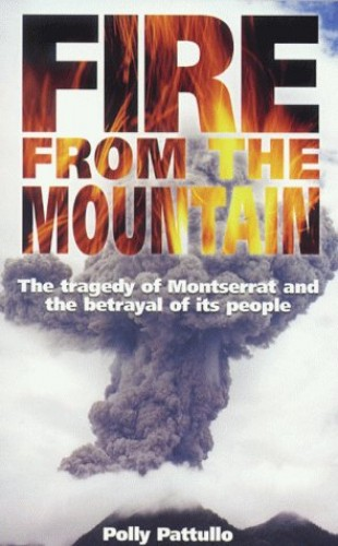 Fire from the Mountain By Polly Pattullo