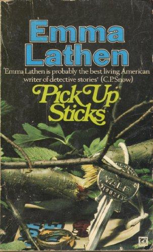 Pick up sticks By Emma Lathen
