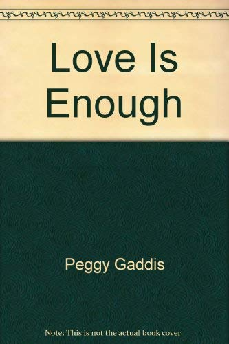 Love is Enough By Denise Robins