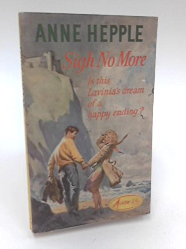 Sigh No More By Anne Hepple