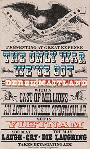 Only War We've Got By Derek Maitland